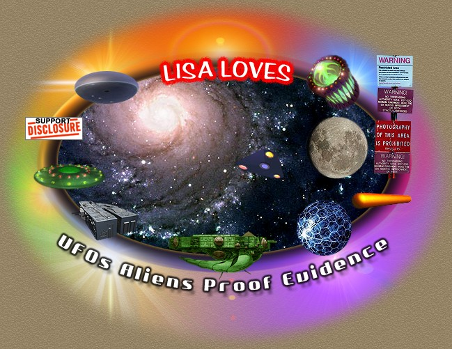 Lisa Loves UFOs Aliens Proof Evidence